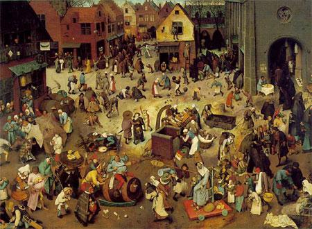 Pieter Breugel, Carnival and Lent, 1566. Kunsthistorisches Museum, Vienna.