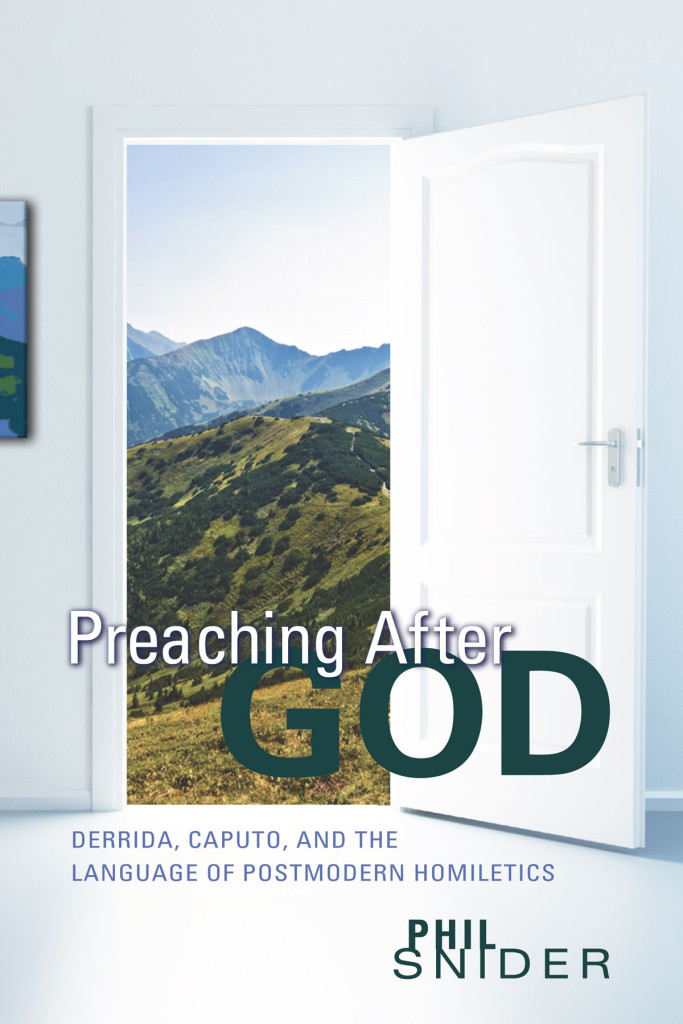 Preaching After God: Derrida, Caputo and the Language of
