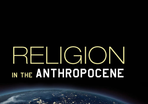 Religion in the Anthropocene