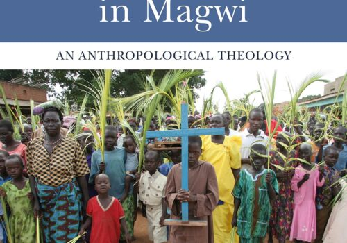 Imitating Christ in Magwi: An Anthropological Theology
